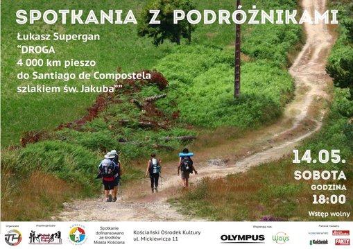 Spotkania z podróżnikami: Droga. 4000 km pieszo do Santiago de Compostela szlakiem św. Jakuba
